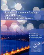 Premiere Lecture En Anglais Pour Debutantnt:  Bilingue Pour Natifs Francais