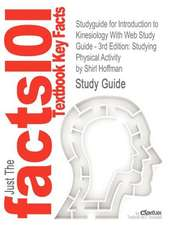 Studyguide for Introduction to Kinesiology with Web Study Guide - 3rd Edition