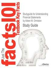 Studyguide for Understanding Financial Statements by Ormiston, Aileen M., ISBN 9780132655064