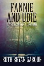 Fannie and Udie:  ... the Scare of a Lifetime!