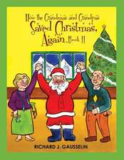 How the Grandmas & Grandpas Saved Christmas