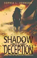 Shadow of Deception:  Book One of the Kazumi Chronicles