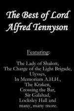 The Best of Lord Alfred Tennyson