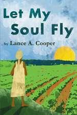 Let My Soul Fly