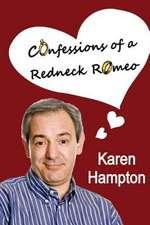 Confessions of a Redneck Romeo