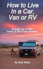 How to Live in a Car, Van, or RV