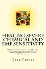 Healing Severe Chemical and Emf Sensitivity