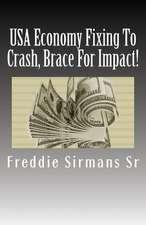 USA Economy Fixing to Crash, Brace for Impact!