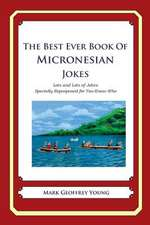The Best Ever Book of Micronesian Jokes