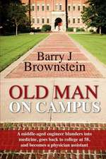 Old Man on Campus