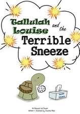 Tallulah Louise & the Terrible Sneeze