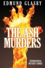 The Ash Murders