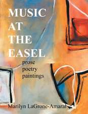 Music at the Easel