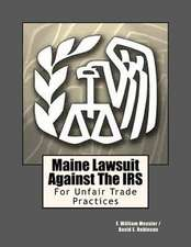Maine Lawsuit Against the IRS