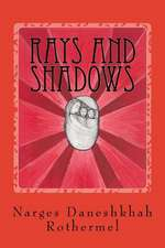 Rays and Shadows