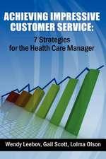 Achieving Impressive Customer Service