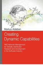 Creating Dynamic Capabilities
