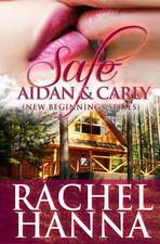 Safe - Aidan and Carly