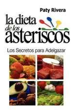 La Dieta de Los Asteriscos