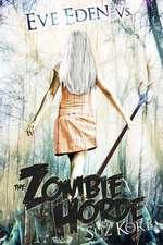 Eve Eden vs. the Zombie Horde