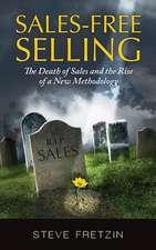 Sales-Free Selling
