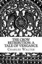 The Crow Retribution
