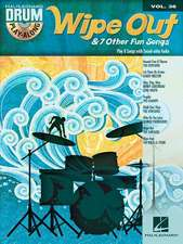 Wipe Out & 7 Other Fun Songs: Drum Play-Along Volume 36
