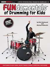 Fundamentals of Drumming for Kids: Percussion Theory for Children Ages 5 to 10 [With DVD]