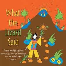 What the Lizard Said