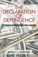 The Declaration of Dependence