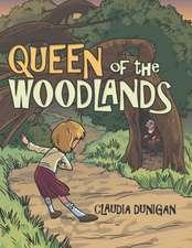 Queen of the Woodlands