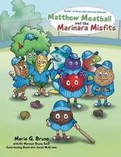 Matthew Meatball and the Marinara Misfits