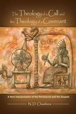The Theology of a Call and the Theology of a Covenant