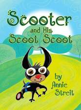 Scooter and His Scoot Scoot