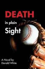 Death in Plain Sight