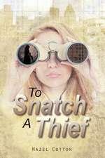 To Snatch a Thief