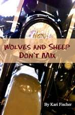 Wolves and Sheep Don't Mix