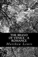 The Bravo of Venice - A Romance