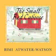 The Small Red Caboose