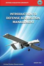Introduction to Defense Acquisition Management:  Plan - Execute - Sustain
