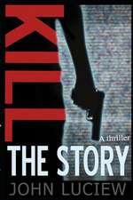 Kill the Story