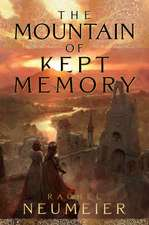 MOUNTAIN OF KEPT MEMORY