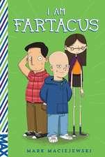 Maciejewski, M: I Am Fartacus