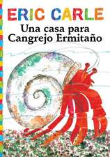 Una Casa Para Cangrejo Ermitano (a House for Hermit Crab)