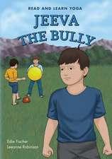 Jeeva the Bully