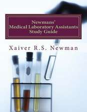 Newmans' Medical Laboratory Assistants Study Guide