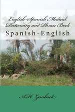 English-Spanish Medical Dictionary and Phrase Book