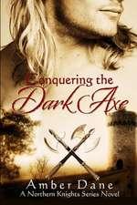 Conquering the Dark Axe