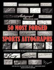 50 Most Forged Sports Autographs - Autograph Reference Guide