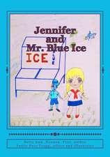 Jennifer and Mr. Blue Ice